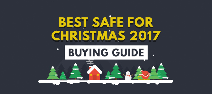 Best Safe for Christmas 2020 — The Ultimate Xmas Safe Buying Guide