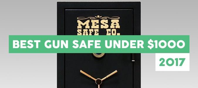 best gun safe under 1000 dollars 2017