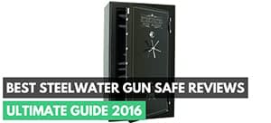 Best Steelwater Gun Safe Reviews – Ultimate Guide 2016