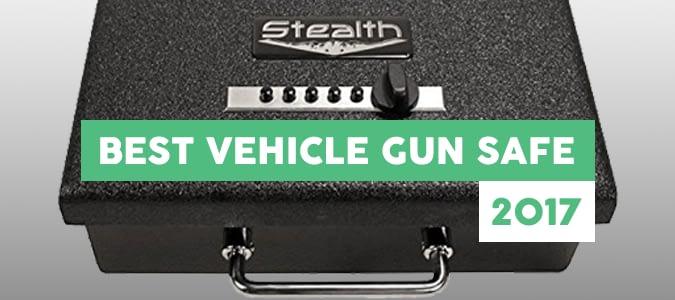best vehicle gun safe reviews 2017
