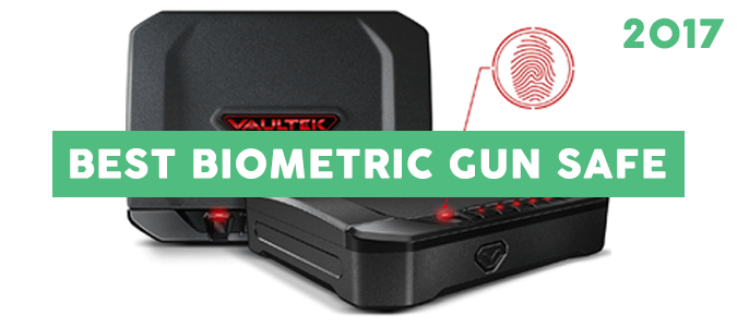 The Best Biometric Gun Safe – Top Picks & Reviews 2017