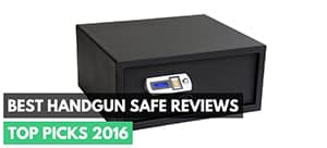 Best Handgun Safe Reviews – Top Picks 2016